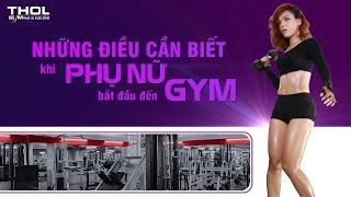 Những điều phụ nữ cần biết trước khi quyết định tập gym theo chia sẻ của Tracy Hồng Ngọc