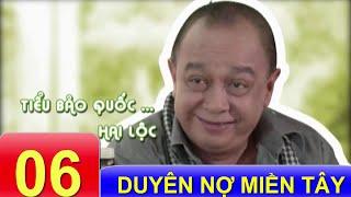 Phim VIệt Nam Hay   Duyên Nợ Miền Tây - Tập 6