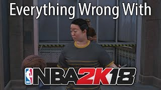 Everything Wrong With NBA 2K18