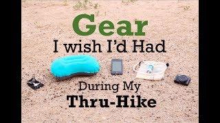 Gear I wish I'd had during my Thru-Hike