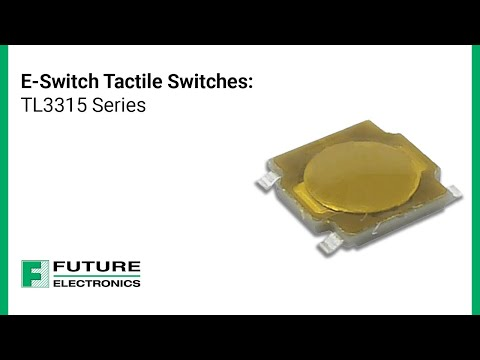 E Switch Tactile Switches: TL3315 Series
