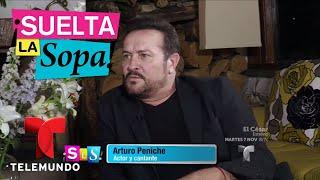 Arturo Peniche habla de su relación de más de 35 años | Suelta La Sopa | Entretenimiento