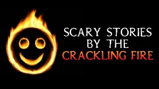 Scary True Stories Told By The Crackling Fire   Campfire Video   (Scary Stories)