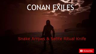 conan exiles snake arrows