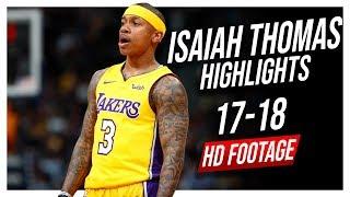 Lakers PG Isaiah Thomas 2017-2018 Season Highlights ᴴᴰ