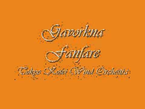 Gavorkna Fanfare.Tokyo Kosei Wind Orchestra,
