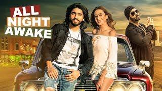 All Night Awake – Akki Singh Ft Jsl Singh