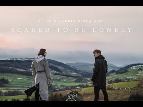 Martin Garrix & Dua Lipa - Scared to be lonely /magyar felirat/