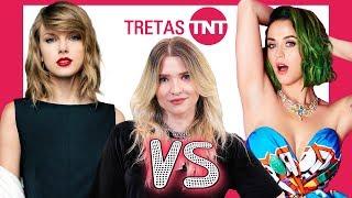 KATY PERRY X TAYLOR SWIFT: UMA SAGA DE AMOR E ÓDIO | Tretas TNT