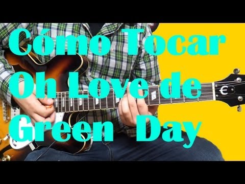 Baixar Como Tocar Oh Love de Green Day - Tutorial HD - How to Play - FermiGuitarra