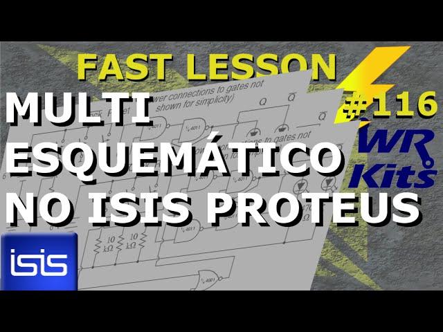 MULTI ESQUEMÁTICO NO ISIS PROTEUS | Fast Lesson #116