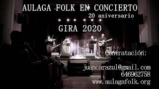 AULAGA FOLK - AULAGA FOLK -CONTRATACIÓN DOSMIL20ANIVERSARIO
