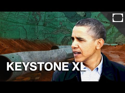 The Keystone XL Pipeline Debate Explained