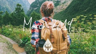 Indie/Rock/Alternative Compilation - March 2019 (1½-Hour Playlist)