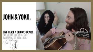 Give Peace A Chance (Home Demo)