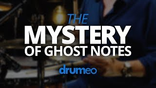 The Mystery Of Ghost Notes