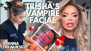 VAMPIRE FACIAL WITH TRISHA PAYTAS | Joanna the Nurse