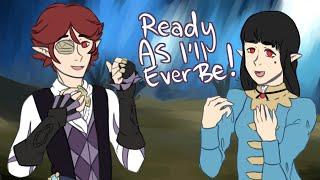 Ready as I'll ever be! (OC animation)