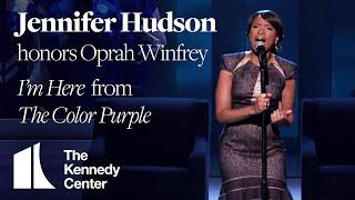 Jennifer Hudson - I'm Here, The Color Purple (Oprah Winfrey Tribute) - 2010 Kennedy Center Honors
