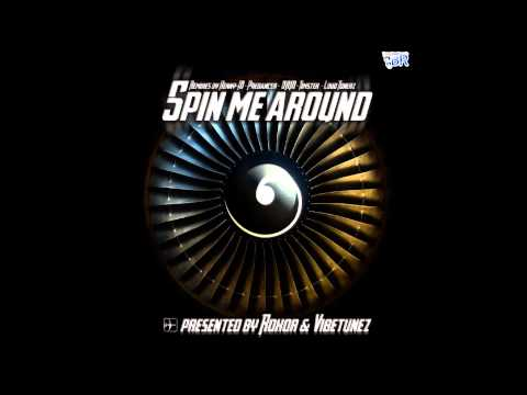 Roxor & Vibetunez - Spin Me Around (official Preview Video)HD