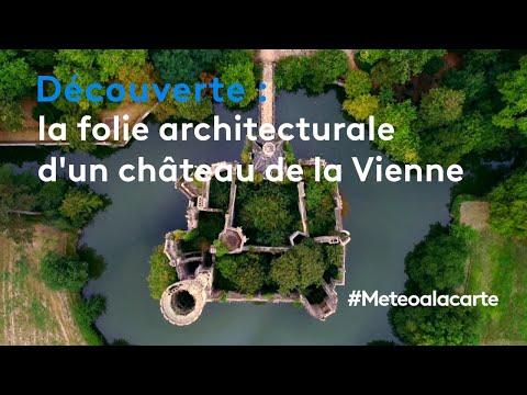 Découverte : la folie architecturale d'un château de la Vienne