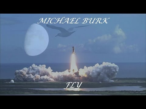 Michael Burk - Fly