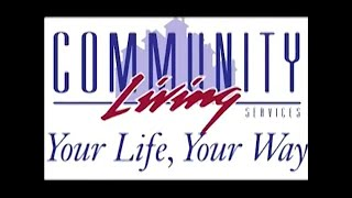 Community Living - Your Life, Your Way