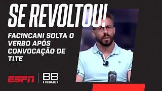 FACINCANI SE REVOLTA COM TITE E NÃO ALIVIA CONVOCAÇÃO DA SELEÇÃO BRASILEIRA; VEJA DESABAFO