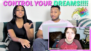 "Shane Dawson ""HOW TO CONTROL YOUR DREAMS - LUCID DREAMING"" REACTION!!!"
