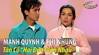 """Phi Nhung & Mạnh Quỳnh - Tân Cổ """"Hai Đứa Giận Nhau"""" (Hoài Linh, Mạnh Quỳnh) PBN 67"""