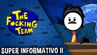 The Focking Team - SUPER INFORMATIVO II
