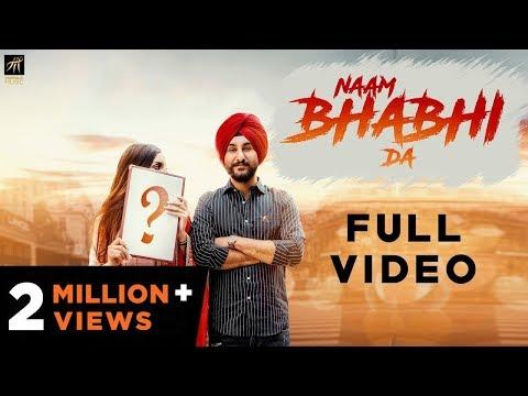 Naam Bhabhi Da - Full Video - Amantej Hundal - Harry Jordan