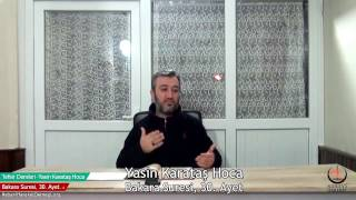 002 Bakara Suresi II. Kur 030. Ayetin Tefsiri-1 (Yasin Karataş Hoca)