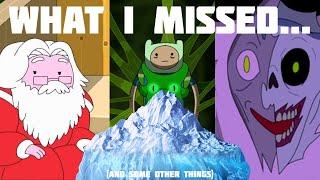The Adventure Time Iceberg Follow Up