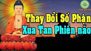 Nghe Lời Phật Dạy Cách THAY ĐỔI SỐ PHẬN Để Tâm Không Còn Phiền Não Khổ Đau | Thanh Tịnh Tâm