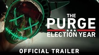 Purge: Election Year Trailer HD