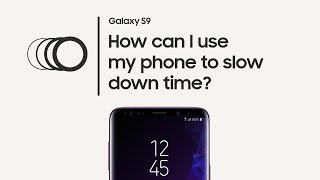 Galaxy S9: How to use Super Slow-mo -