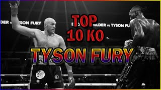 "TOP 10 KO TYSON FURY ""THE GYPSY KING"" 🥊💥 | BEST KNOCKOUTS"