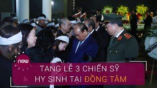 Thủ tướng đến viếng 3 chiến sỹ hy sinh tại Đồng Tâm | VTC Now