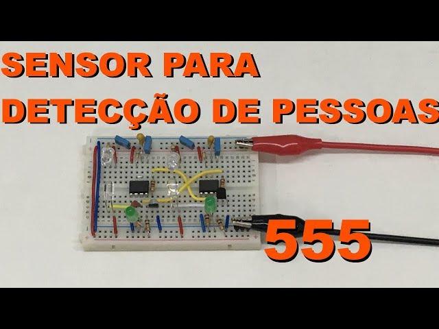 SENSOR DE DETECÇÃO DE PESSOAS | Conheça Eletrônica! #122