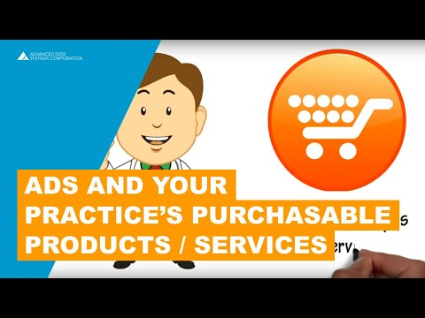 ADS and your Practice's Purchasable Products / Services