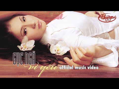 Tâm Đoan - Gục Ngã Vì Yêu (Official Music Video)