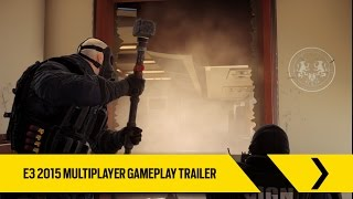 Tom Clancy's Rainbow Six Siege Official - E3 2015 Multiplayer Gameplay Trailer