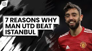 Midfield Excellence! | 7 Reasons Why Man United Beat Istanbul Basaksehir