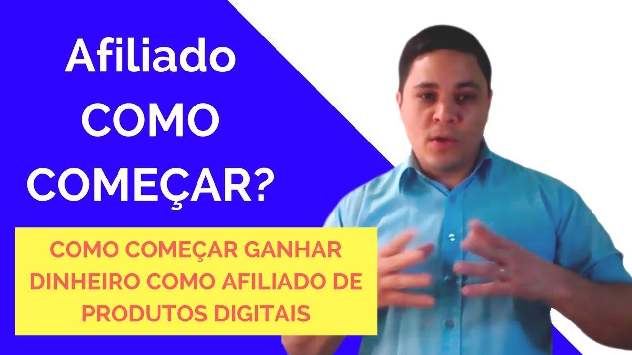 Como Começar Ganhar Dinheiro Como Afiliado na Internet | Marketing Digital