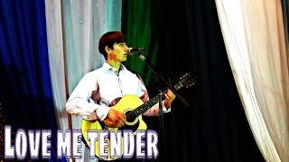 Elvis Presley - Love Me Tender cover