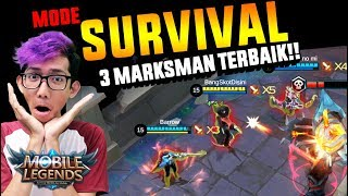 3 MARKSMAN TERBAIK DI MODE BARU SURVIVAL!!! - Mobile Legend Indonesia