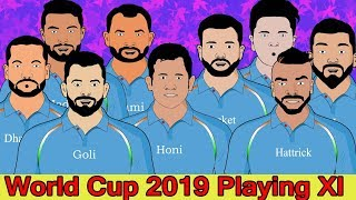 World Cup 2019 Playing XI Team India