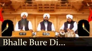 Bhalle Bure Di Kahani – Bhai Davinder Singh Sodhi