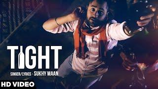 Tight – Sukhy Maan Punjabi Video Download New Video HD